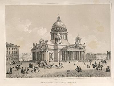 Saint Isaac's Cathedral as Seen from the Admiralteysky Prospekt, 1845-Auguste de Montferrand-Giclee Print