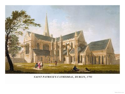 Saint Patrick's Cathedral, Dublin, 1793-James Malton-Art Print