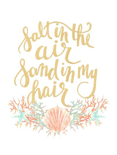 Salt In The Air Sand In My Hair Typography-Jetty Printables-Art Print