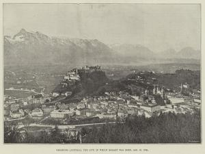 Salzburg (Austria), the City in Which Mozart Was Born, 27 January 1756