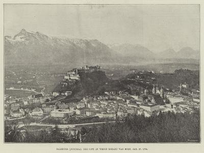 Salzburg (Austria), the City in Which Mozart Was Born, 27 January 1756--Giclee Print