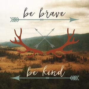 Be Brave, Be Kind by Sam Appleman