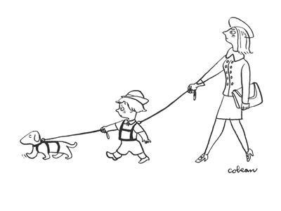 Mother has son on leash who has dog on leash. - New Yorker Cartoon