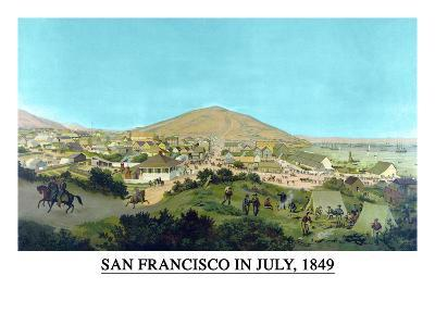 San Francisco in July 1849 from Present Site of S.F. Stock Exchange- H.S. Crocker & Co-Art Print