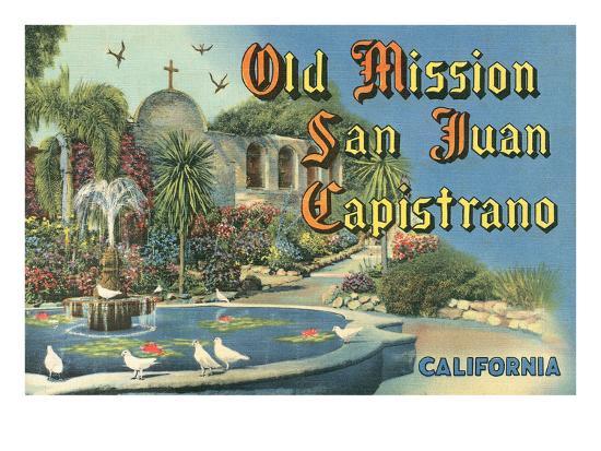 San Juan Capistrano Mission--Art Print