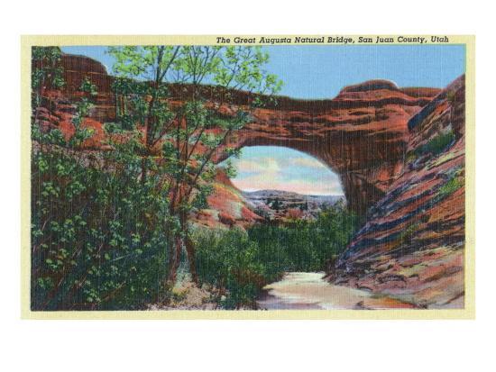 San Juan County, Utah, View of the Great Augusta Natural Bridge-Lantern Press-Art Print