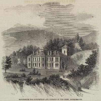 Sanatorium for Consumption and Diseases of the Chest, Bournemouth--Giclee Print