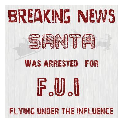 Santa's FUI-Sheldon Lewis-Art Print