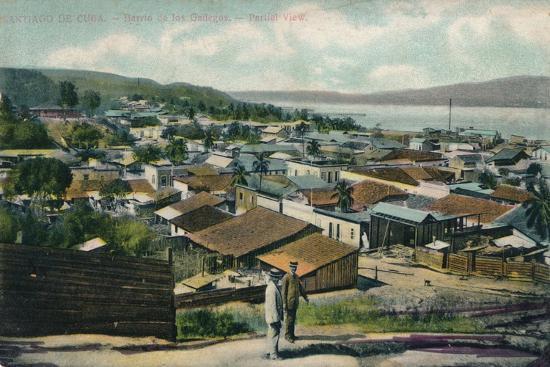 Santiago De Cuba. - Barrio de los Gailegos. - Partial View, c1910-Unknown-Giclee Print