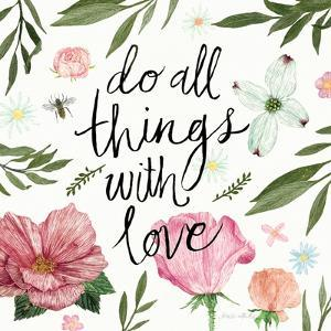 Do All things with Love by Sara Zieve Miller