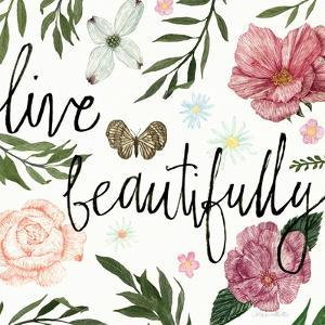Live Beautifully by Sara Zieve Miller