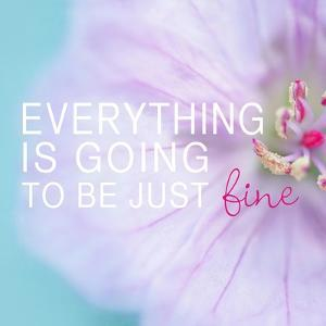 Everything is Going to be Just Fine by Sarah Gardner