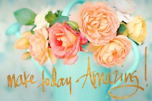 Make Today Amazing by Sarah Gardner