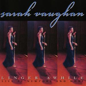 Sarah Vaughan, Linger Awhile