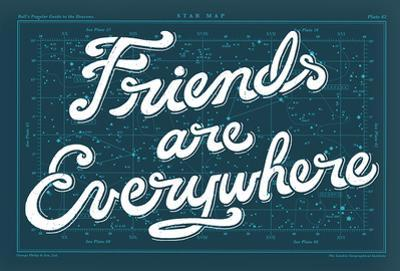 Friends Are Everywhere Poster by Satchel & Sage