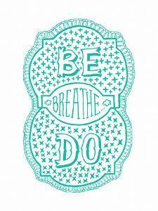Venn by Pen: Be, Do, Breathe Poster by Satchel & Sage