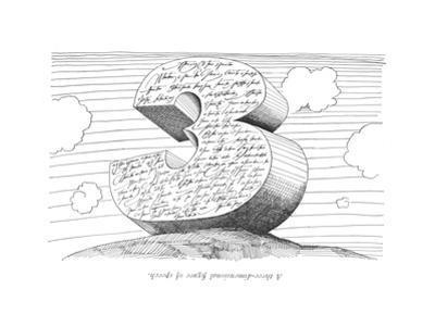 A three-dimentional ?gure of speech. - New Yorker Cartoon