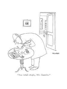 """Now inhale deeply, Mrs. Saunders."" - New Yorker Cartoon by Saul Steinberg"
