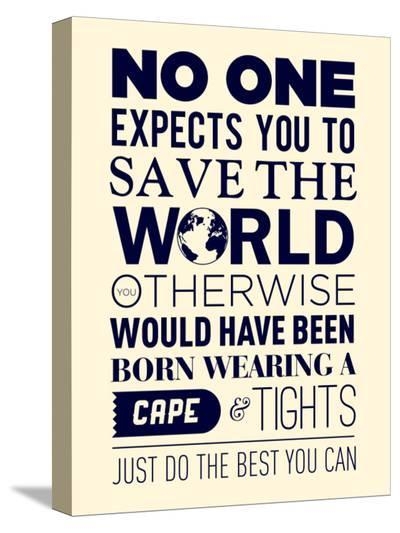 Save The World--Stretched Canvas Print