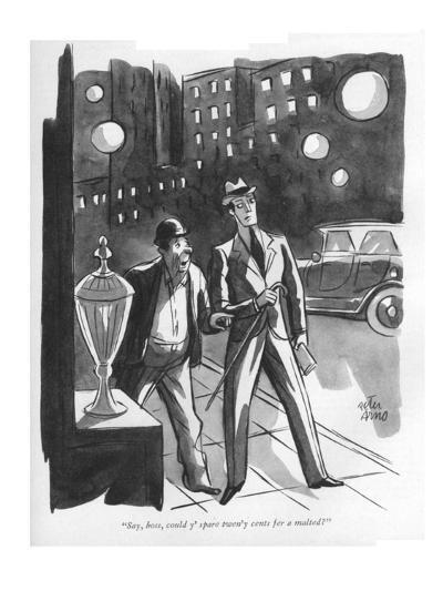 """""""Say, boss, could y' spare twen'y cents fer a malted?"""" - New Yorker Cartoon-Peter Arno-Premium Giclee Print"""