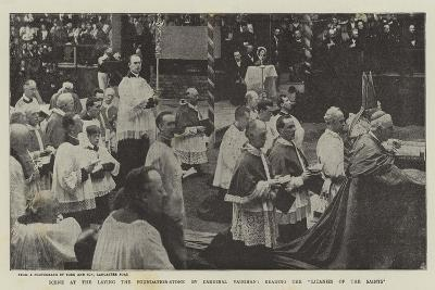 Scene at the Laying the Foundation-Stone by Cardinal Vaughan, Reading the Litanies of the Saints--Giclee Print