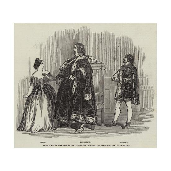 Scene from the Opera of Lucrezia Borgia, at Her Majesty's Theatre--Giclee Print