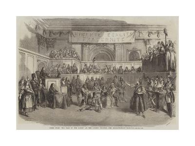 Scene from The Tale of Two Cities, at the Lyceum Theatre, the Revolutionary Tribunal--Giclee Print