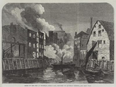 Scene of the Fire at Dockhead, Bermondsey, Sketched on Saturday Morning--Giclee Print