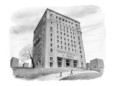 "School buidling with sign: ""Public School 261 K-Death"" - New Yorker Cartoon-Harry Bliss-Premium Giclee Print"
