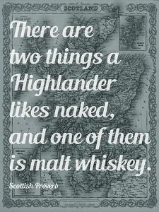 Scottish Proverb on What a Highlander Likes Naked - 1855, Scotland Map