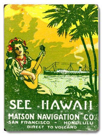 See Hawaii, Matson Navigation Co