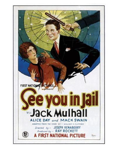 See You In Jail - 1927--Giclee Print