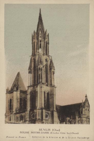 Senlis, Eglise Notre Dame--Giclee Print