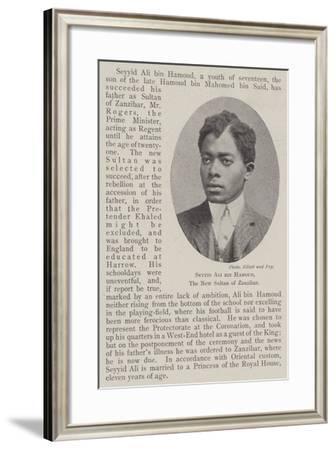 Seyyid Ali Bin Hamoud, the New Sultan of Zanzibar--Framed Giclee Print