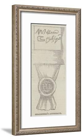 Shakespeare's Autograph--Framed Giclee Print