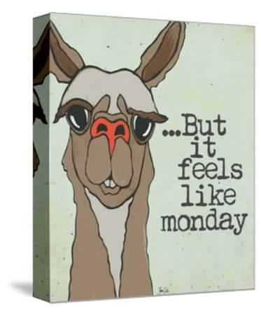 Feels Like Monday