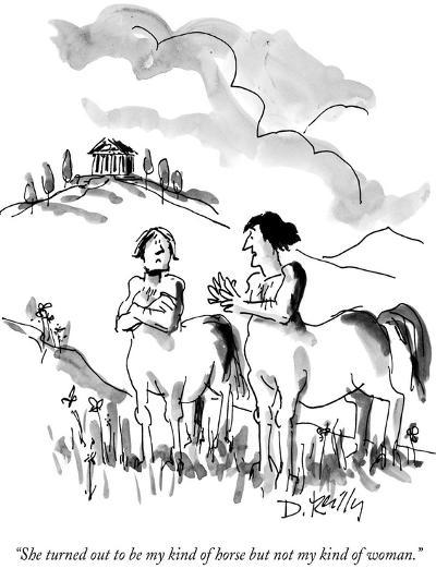 """""""She turned out to be my kind of horse but not my kind of woman."""" - New Yorker Cartoon-Donald Reilly-Premium Giclee Print"""