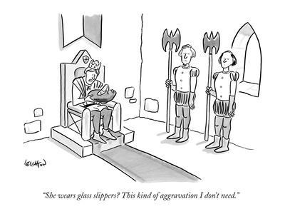 https://imgc.artprintimages.com/img/print/she-wears-glass-slippers-this-kind-of-aggravation-i-don-t-need-new-yorker-cartoon_u-l-pgqn9z0.jpg?p=0