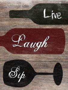 Live Laugh Sip by Sheldon Lewis