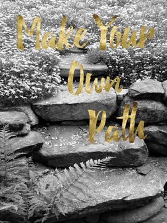 Make Your Own Path by Sheldon Lewis