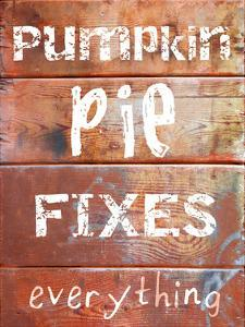 Pumpkin Pie Fixes Everything by Sheldon Lewis