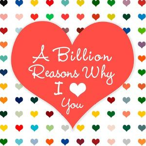 Billion Reasons by Shelley Lake