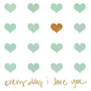 Everyday I Love You by Shelley Lake