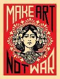 Make Art Not War-Shepard Fairey-Art Print