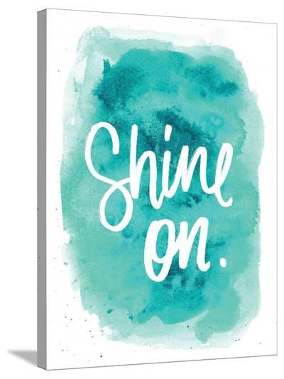 Shine On-Jetty Printables-Stretched Canvas Print