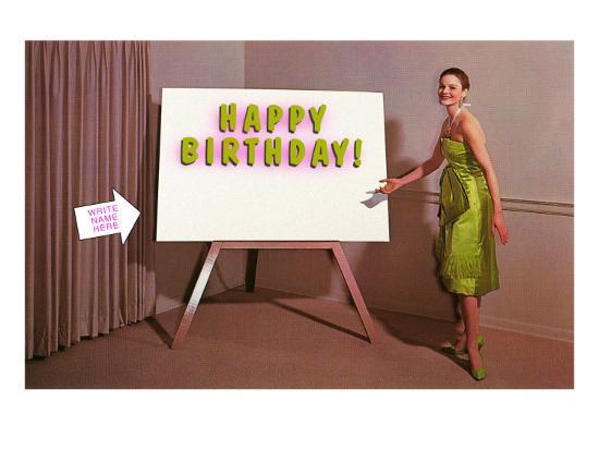 Showroom Goddess, Happy Birthday, (Write Your Name Here)--Art Print