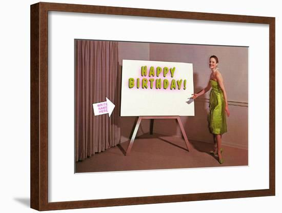 Showroom Goddess, Happy Birthday, (Write Your Name Here)--Framed Art Print