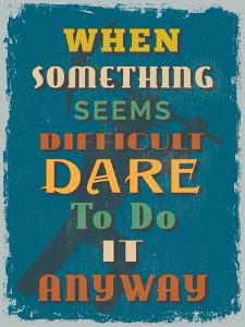 Retro Vintage Motivational Quote Poster. Vector Illustration by sibgat