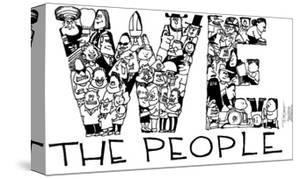 We the people. by Signe Wilkinson