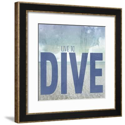 Signs_SeaLife_Typography_LiveToDive-LightBoxJournal-Framed Giclee Print